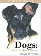 Dogs: How to Draw Them (Pocket Drawing) by…