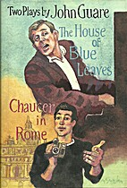 The House of Blue Leaves and Chaucer in Rome…