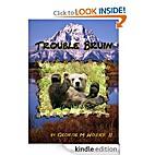Trouble Bruin (Chinook, Tongue-in-Cheek…