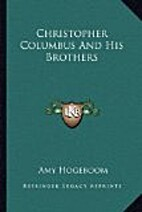 Christopher Columbus and his brothers by Amy…