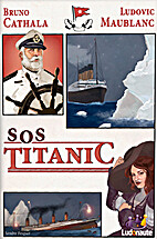SOS Titanic [GAME] by Bruno Cathala