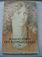 Den blivende engel : digte by Bo Green…