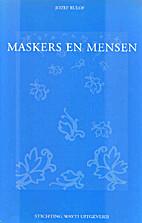 Maskers en mensen by Jozef Rulof