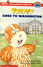 Fluffy Goes to Washington by Kate McMullan