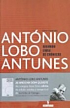 Segundo livro de crónicas by António Lobo…
