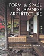 Form and Space in Japanese Architecture and…