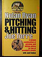 Pitching and Hitting by Nolan Ryan
