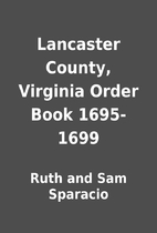 Lancaster County, Virginia Order Book…