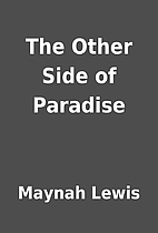 The Other Side of Paradise by Maynah Lewis