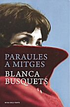 Paraules a mitges (Catalan Edition) by…