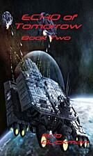 Echo of Tomorrow: Book Two by Rob Buckman