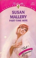 Part-Time Wife by Susan Mallery