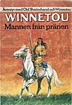 Winnetou, l'homme de la prairie; roman…