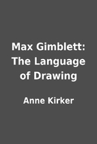 Max Gimblett: The Language of Drawing by…