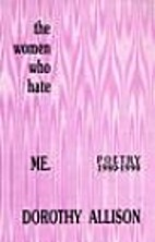 The Women Who Hate Me: Poetry, 1980-1990 by…