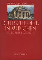 Deutsche Oper in München by Ludwig F.…