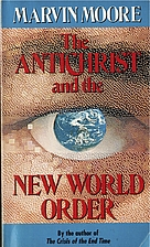 The Antichrist and the New World Order by…