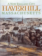 Haverhill, Massachusetts: A New England city…