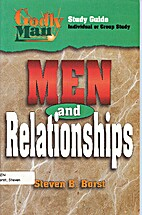 Men and relationships (Godly man) by Steven…