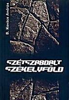 Szétszabdalt Székelyföld…