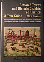 The Restored Towns of America by Alice…