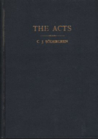 The Acts with commentaries / by Carl J.…
