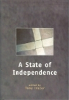 A State of Independence by Tony Frazer