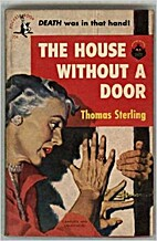 House Without a Door by Thomas Sterling