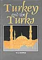 Turkey and the Turks; an account of the…