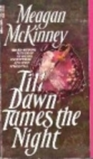 Till Dawn Tames the Night by Meagan McKinney