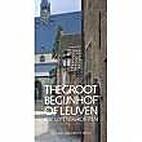 Het Groot Begijnhof van Leuven by Rik…