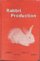 Rabbit Production by Peter R. Cheeke