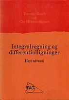 Integralregning og differentialligninger :…