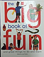 Big Book of Fun & Great Things To Do & L by…
