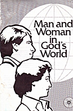 Man and Woman in God's World: An Expanded…