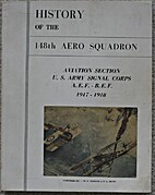 History of the 148th Aero Squadron by W.P.…