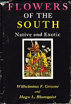 Flowers of the South, native and exotic by…