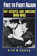 Free to Fight Again: RAF Escapes and…