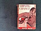 ... Shining chance by Berta Ruck