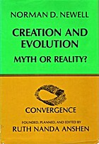 Creation and Evolution; Myth or Reality…
