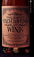 The Signet Encyclopedia of Wine by Frank E.…