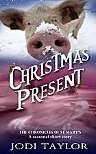 Christmas Present by Jodi Taylor