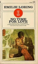 No Time for Love by Emilie Loring