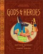 Encyclopedia Mythologica: Gods and Heroes…