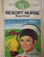Resort Nurse by Rose Dana