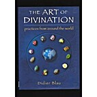 The Art of Divination: Practices From Around…