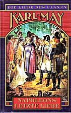 Napoleons letzte Liebe (Die Liebe des Ulanen…