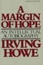 A margin of hope : an intellectual…