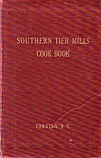 Southern Tier Mills Cook Book by Belle…