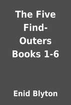 The Five Find-Outers Books 1-6 by Enid…